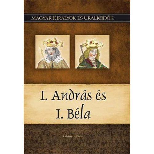 I. András és I. Béla - Magyar királyok és uralkodók 3./ Szállítási sérült/