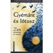 Gyémánt és lótusz - Zen tanmesék és versek