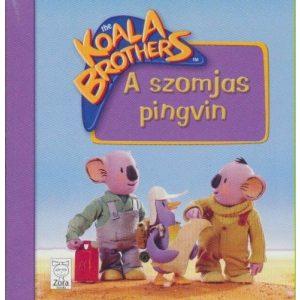 Koala Brothers - A szomjas pingvin