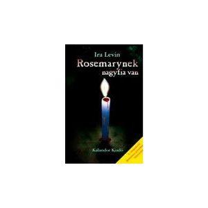 Rosemarynek nagyfia van