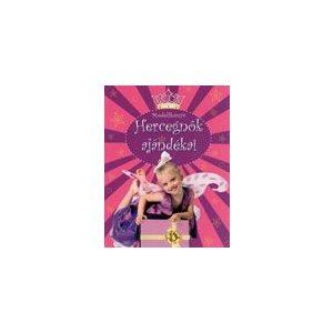 Hercegnők ajándékai - modellkönyv