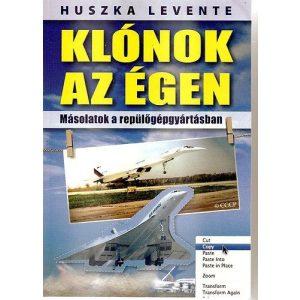 Klónok az égen - Másolatok a repülőgépgyártásban