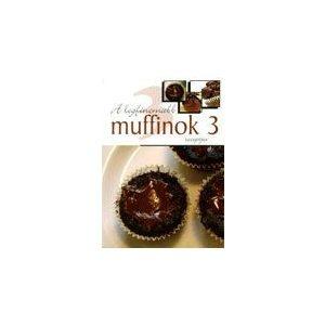 A legfinomabb muffinok receptjei 3