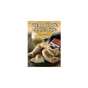Receptek a Nagyitól 5. - Sós pogácsák, stanglik, csigák