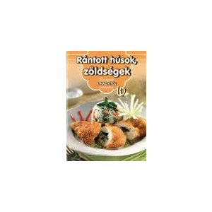 Receptek a Nagyitól 10. - Rántott húsok, zöldségek