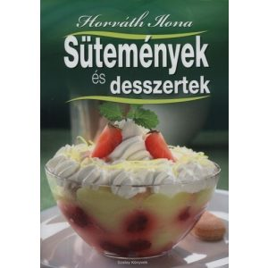 Sütemények és desszertek