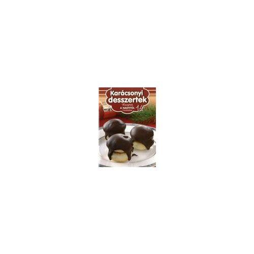 Receptek a Nagyitól 14. - Karácsonyi desszertek