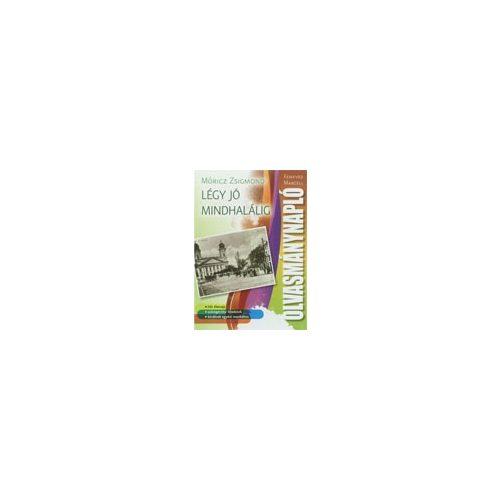 Olvasmánynapló - Légy jó mindhalálig