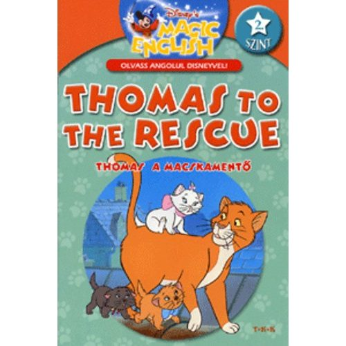Olvass angolul - Thomas a macskamentő
