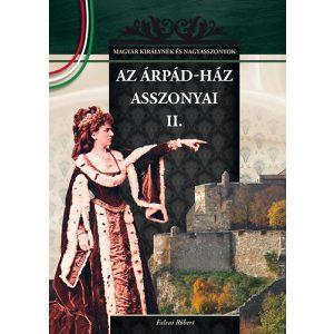Az Árpád-ház asszonyai II.
