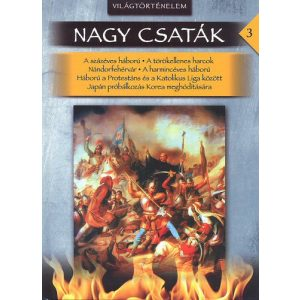 Nagy csaták 3. - Világtörténelem, 1346-1622