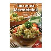 Receptek a Nagyitól 23. - Édes és sós tésztaételek