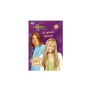 Hannah Montana 6. - A pénz illata