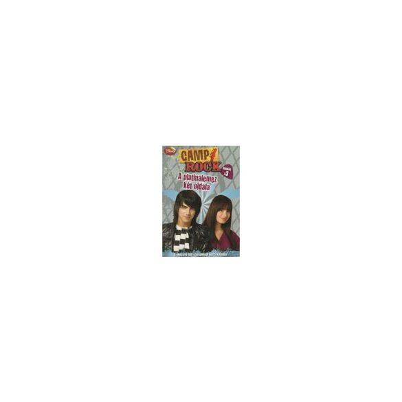 Camp Rock 3. - A platinalemez két oldala