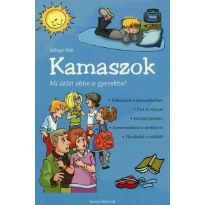 Kamaszok - Mi ütött ebbe a gyerekbe?