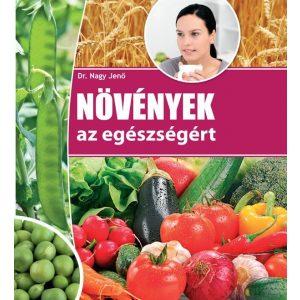 Növények az egészségért