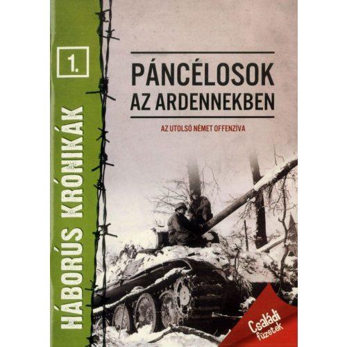 Háborús krónikák 1. - Páncélosok az Ardennekben