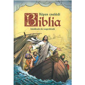 Képes családi Biblia kicsiknek és nagyoknak....