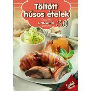 Receptek a Nagyitól 30. - Töltött húsos ételek
