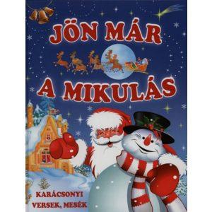 Jön már a Mikulás (nagy) - Karácsonyi versek, mesék