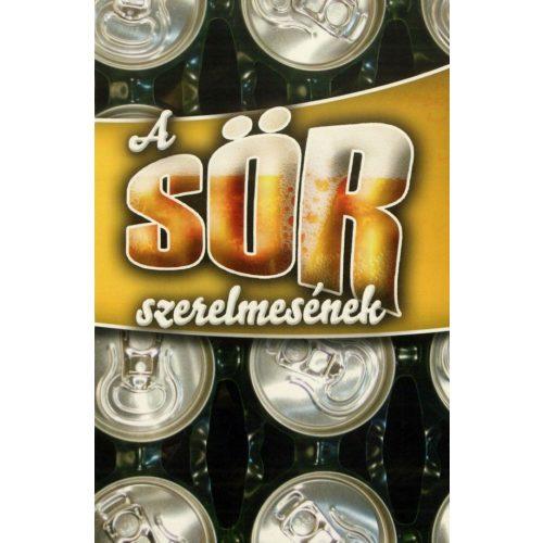 A sör szerelmesének - Idézetek sörivóknak