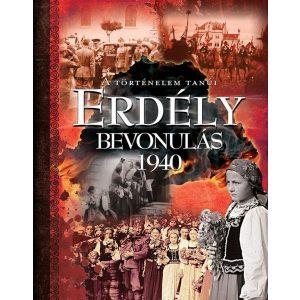 Erdély - Bevonulás 1940