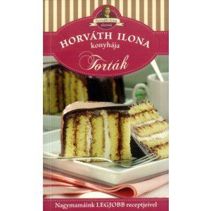 Horváth Ilona konyhája - Torták