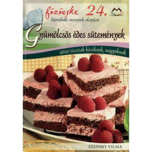 Főzőcske 24. - Gyümölcsös édes sütemények