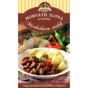 Horváth Ilona konyhája - Marhahúsos ételek