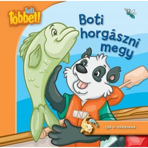 Tudj többet! - Boti horgászni megy