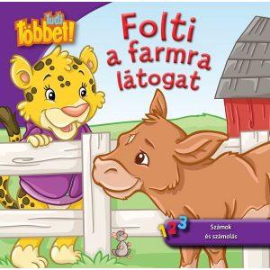 Tudj többet! - Folti a farmra látogat