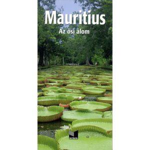 Mauritius - Az ősi álom