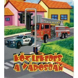 Közlekedés a városban  -  Kartonkönyv gyerekekenek