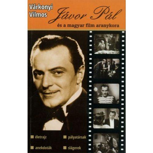 Jávor Pál és a magyar film aranykora