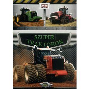 Szuper traktorok