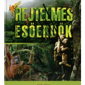 Rejtelmes esőerdők