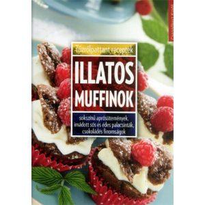Illatos muffinok