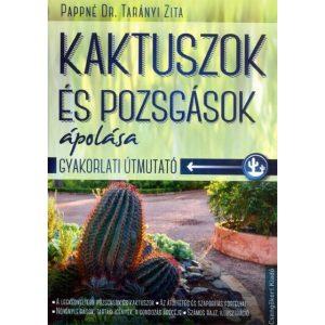 Kaktuszok és pozsgások ápolása