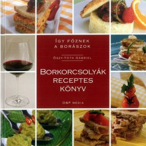 Borkorcsolyák receptes könyv