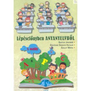 Lépéselőnyben anyanyelvből 1.o. 1. rész