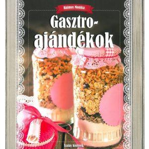 Gasztroajándékok -  különleges, fantasztikus receptekkel