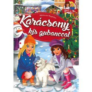 Glória és Tina : Karácsony kis gubanccal