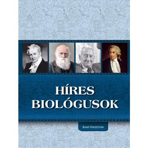 Híres biológusok
