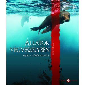 Állatok végveszélyben - Fajok a vörös listáról /szállítási sérült/