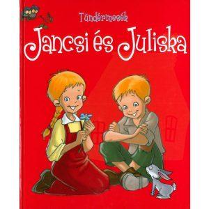 Tündérmesék: Jancsi és Juliska