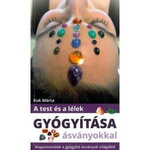 A test és a lélek gyógyítása ásványokkal