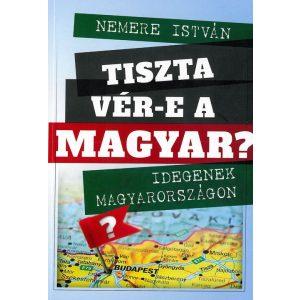 Tiszta vér-e a magyar?