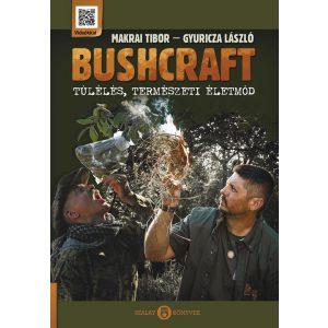Bushcraft - Túlélés, természeti életmód - A könyv enyhén sérült: borító karcos- van ahol saroksérült - utolsó pédányok