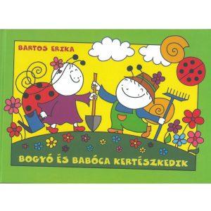 Bogyó és Babóca kertészkedik