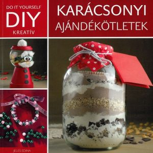 DIY: Karácsonyi ajándékötletek
